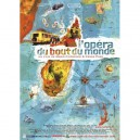 L'opéra du bout du monde