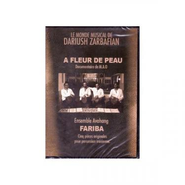 A fleur de peau - Dariush Zarbafian (DVD)