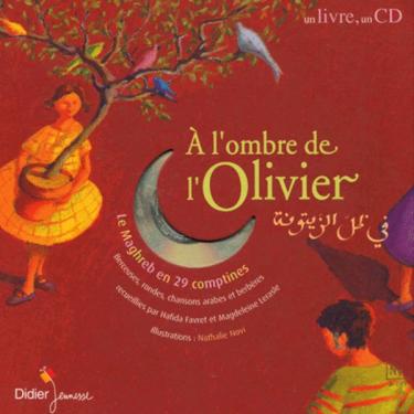 A l'ombre de l'olivier - Comptines et berceuses - Livre + CD