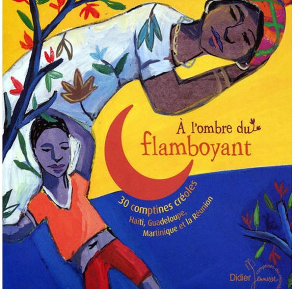 Ombre du flamboyant - Comptines et berceuses - Livre + cd