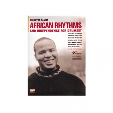 African rhythms & independence for drumset - Mokhtar Samba - CD