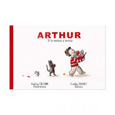 Arthur et la machine à tartiner - Livre + CD