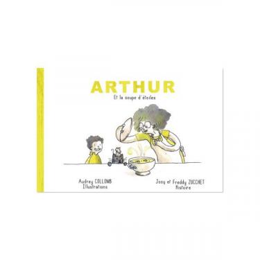 Arthur et la soupe d'étoile - Livre + CD