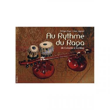 Au Rythme du Raga - P. Puget & M. Ingrand (Livre + CD)