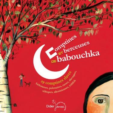 Babouchka - Comptines et berceuses - Livre + CD