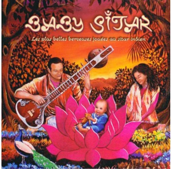 Baby Sitar - Berceuses jouées au Sitar - CD