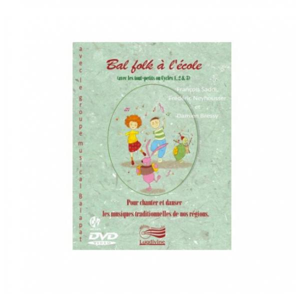 Bal folk à l'école - Musiques de nos provinces - Livret + DVD + CD