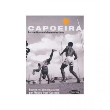 Capoeira: Instruction and Demonstrations, by Mestre Iram Custodio - DVD