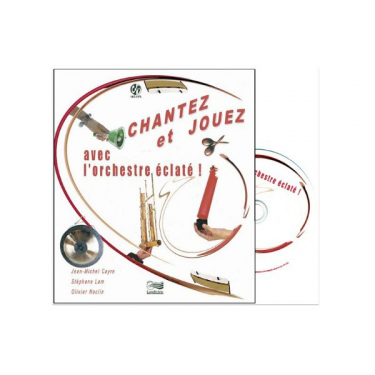 Chantez et jouez avec l'orchestre éclaté - Livre + CD