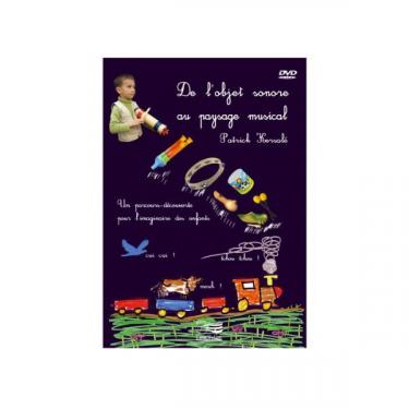De l'objet sonore au paysage musical - DVD