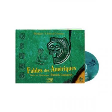 Fables des Amériques - Livre + 2 CD