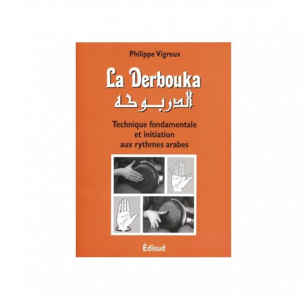 La Derbouka - Philippe Vigreux