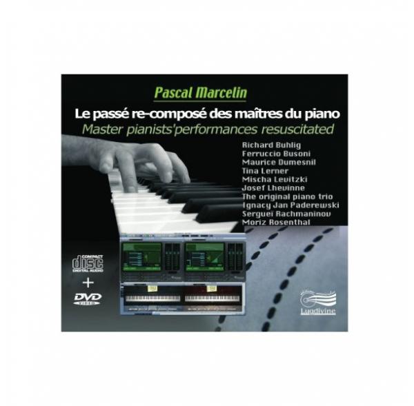 Le passé re-composé des maîtres du piano - DVD + CD
