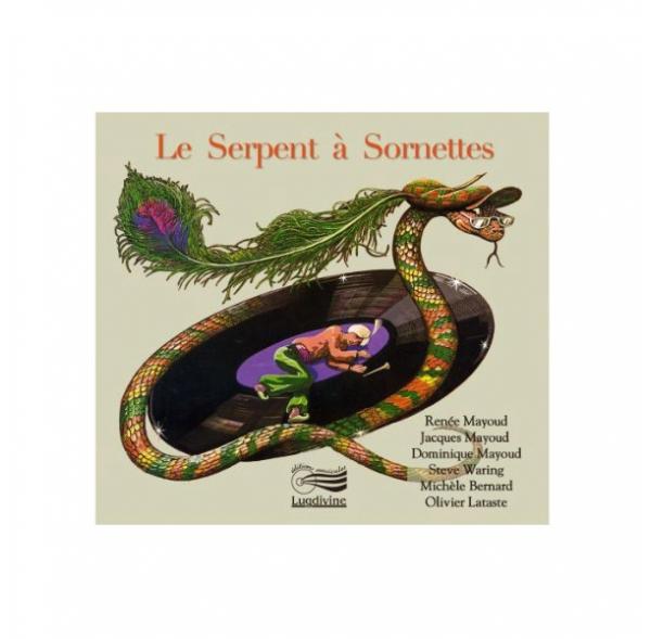 Le serpent à sornettes - CD + livret