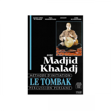 The Tombak, by Majid Khaladj