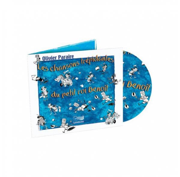 Les chansons trépidantes du petit roi Benoît - CD