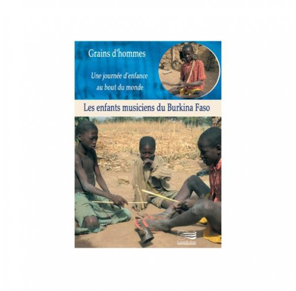 Les enfants musiciens du Burkina Faso - DVD