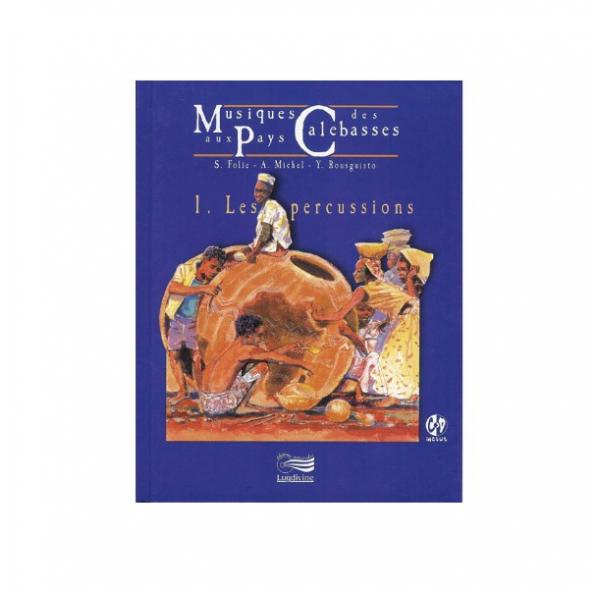 Musiques aux pays des calebasses - Vol1