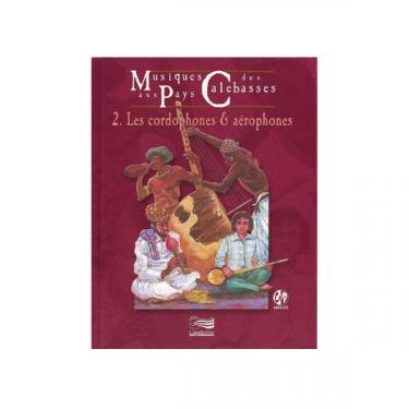 Musiques aux pays des calebasses - Vol 2
