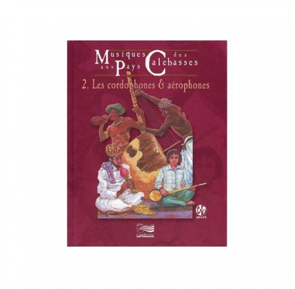 Musiques aux pays des calebasses - Vol2