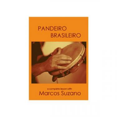 Pandeiro Brasileiro - A complete lesson by Marcos Suzano (DVD)