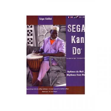 Sega Kan Do - Rythmes du Mali - Livre + CD + DVD
