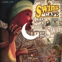 Swing Café - Conte Musical - Livre + CD