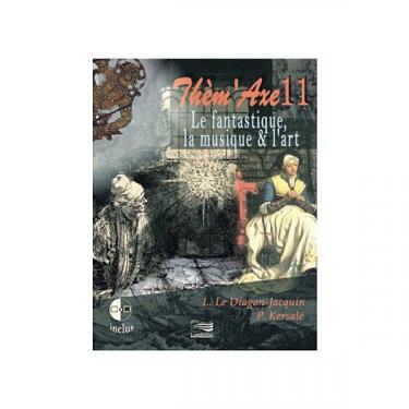 Thèm'Axe - Le fantastique, la musique & l'art - Livre + 2 CD