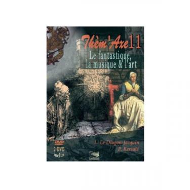 Thèm'Axe 11 - Le fantastique, la musique & l'art - Coffret 2 DVD