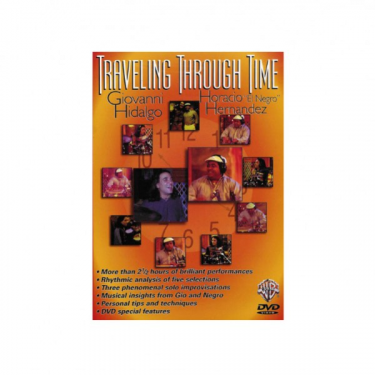 Traveling Through Time, by Giovanni Hidalgo and Horacio « El Negro » Hernandez - DVD