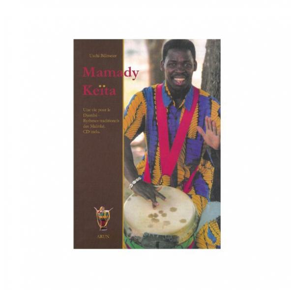 A Life for Djembe - Mamady Keïta (see English version)