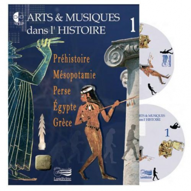Arts et Musiques dans l'Histoire - Vol 1 - Livre + CD + DVD