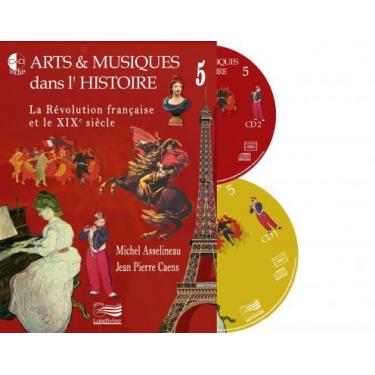 Arts et Musiques dans l'Histoire - Vol 5 - Livre + CD + DVD