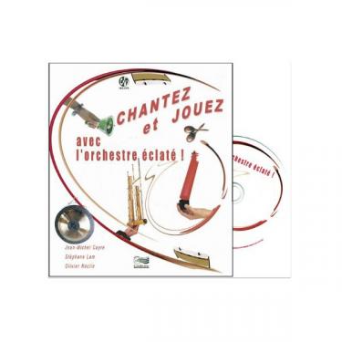 Chantez et jouez avec l'orchestre éclaté - CD