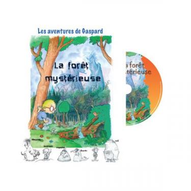 Les aventures de Gaspard : La forêt mystérieuse - Livre + CD