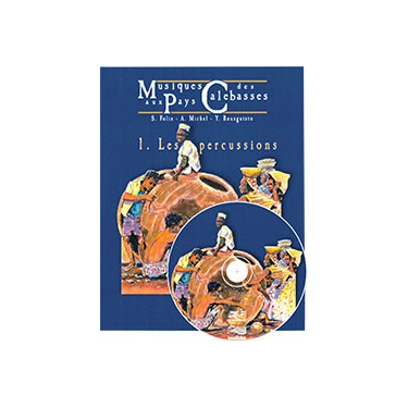 """Musiques aux Pays des Calebasses (""""Music in Countries of Gourds"""""""