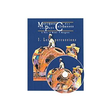 Musiques aux pays des calebasses - Vol 1 - CD