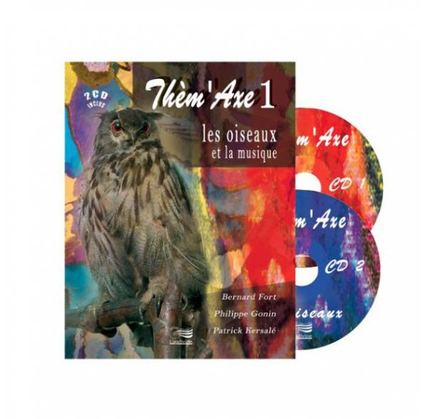 Thèm'Axe - Les oiseaux - Livre + 2 CD