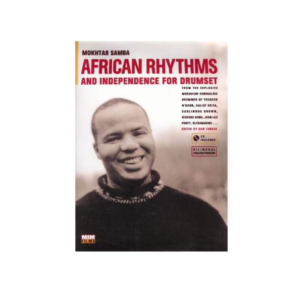 African rhythms & independence for drumset - Mokhtar Samba