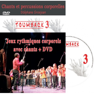 TOUMBACK 3 - Chants et percussions corporelles - CD + DVD