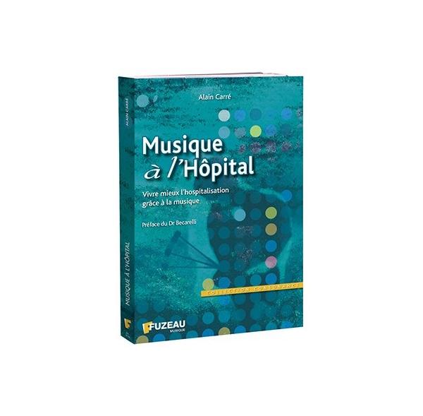 Musique à L'hôpital - Livre