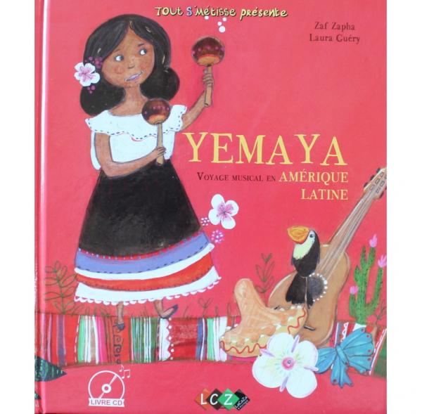 YEMAYA, voyage musicale en Amérique Latine livre + cd