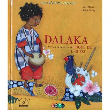 DALAKA Voyage musical en Afrique de l'Ouest Livre + CD