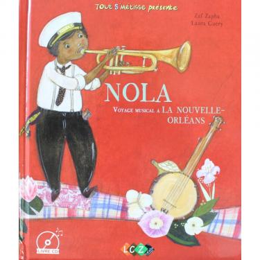 NOLA, voyage musicale à la Nouvelle Orleans livre + cd