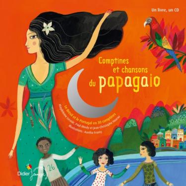 Comptines et chansons du Papagaio - Livre + CD