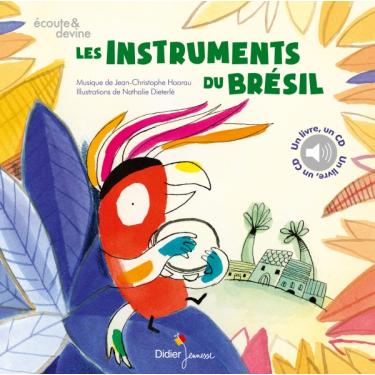 Les Instruments du Brésil - Livre + CD